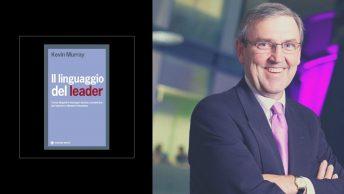 Il linguaggio del leader Kevin Murray