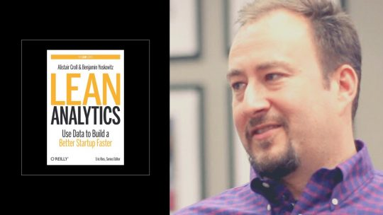 Lean Analytics di Alistair Croll e Benjamin Yoskovitz